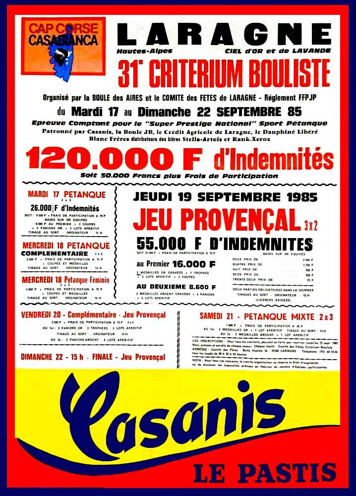 Merci à Michel Truphéme pour cette affiche. 30 ans comme président du Criterium bouliste de Laragne