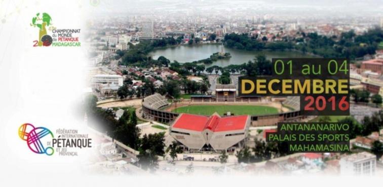 Championnats du Monde de pétanque à Madagascar du 1 au 4 décembre 2016