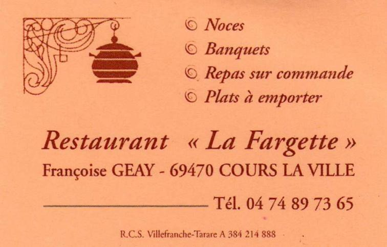 """Restaurant à Cours la ville """" LA FARGETTE """""""