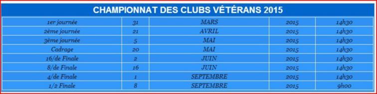 CALENDRIER DU CHAMPIONNAT DES CLUBS VÉTÉRANS 2015