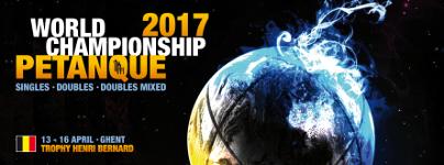 Championnat Mondiale Petanque 2017 à Gand en Belgique, 13 au 16 Avril 2017