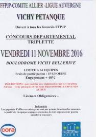 CONCOURS EN TRIPLETTE  AU BOULODROME DE VICHY LE 11 /11/2016