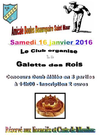 Samedi 16 Janvier 2016 : Concours interne + Galette des Rois