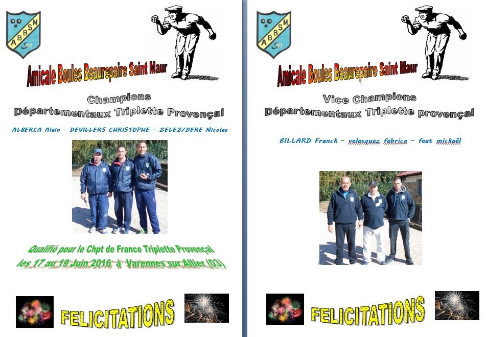Résultat Championnat Provençal Triplette du Val de Marne le 9-10 Avril 2016