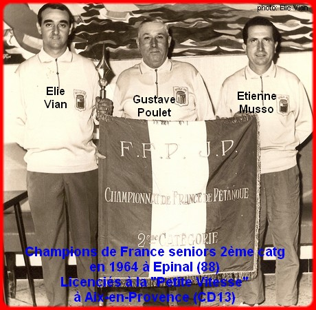Champion de France Pétanque 1964 toujours pour la Petite Vitesse Aix (Photo Site historique Championnat de France C Lagarde)