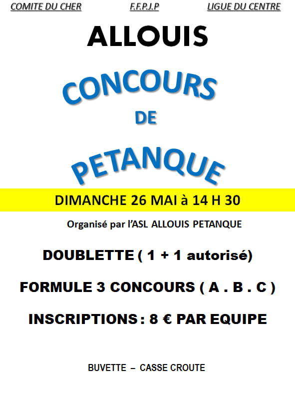 1er Concours de Pétanque du Club ASL ALLOUIS le Dimanche 26 mai 2019