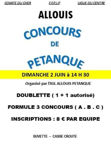 2ème Concours de Pétanque du Club ASL ALLOUIS le Dimanche 02 juin 2019
