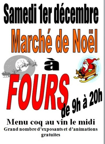 Marché de noël à Fours le samedi 1er décembre