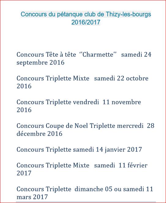 Concours du pétanque club de Thizy-les-bourgs 2016/2017