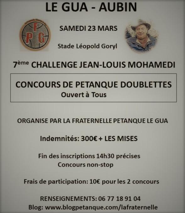 Le 7ème Challenge Jean-Louis Mohamedi aura lieu le 23 Mars à 14h30 en  doublettes au stade Léopold Goryl. af0339664b7