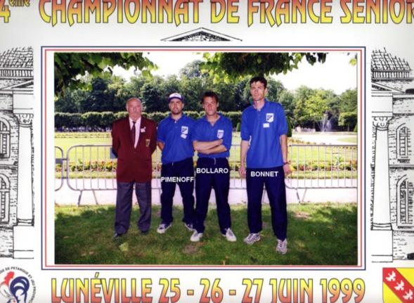 4ème France triplettes à LUNEVILLE en 1999 perdu en 1/64ème contre DATH - AUREJAC - TRIBOUT du 59