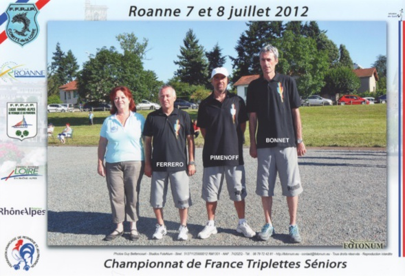 8ème France triplettes à ROANNE en 2012 perdu en 1/16 contre DEBARD - BENAZETH - ANDRIANTSEHENO du 81