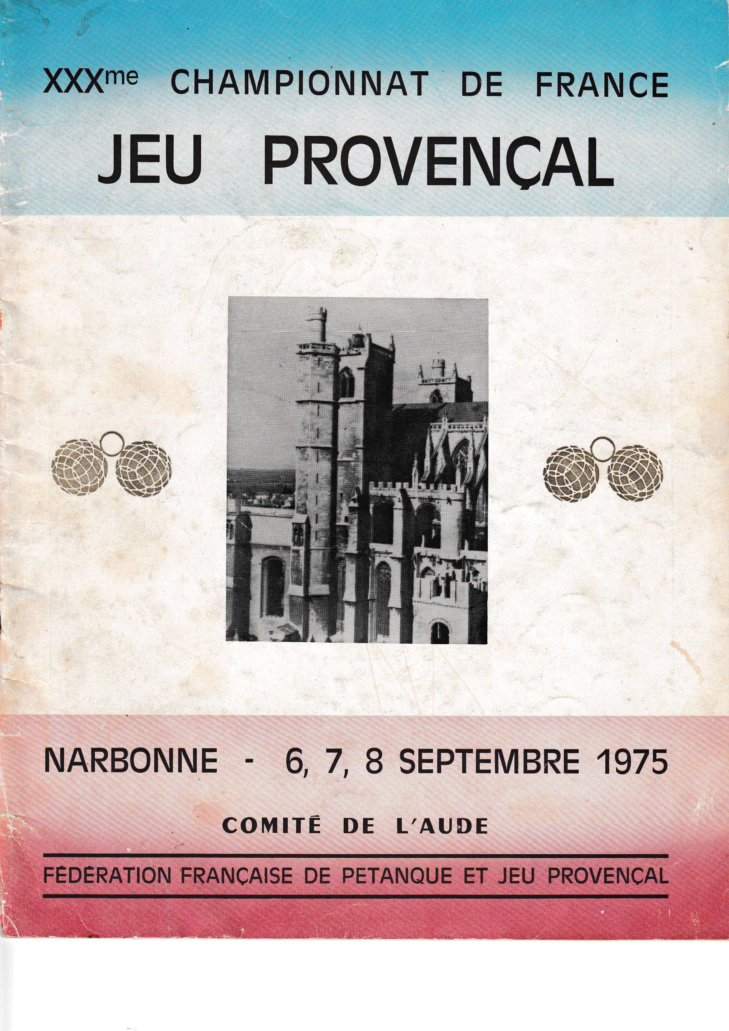 Tous les joueurs qualifiés au Championnat de France triplettes au Jeu Provençal de 1969 à 2017