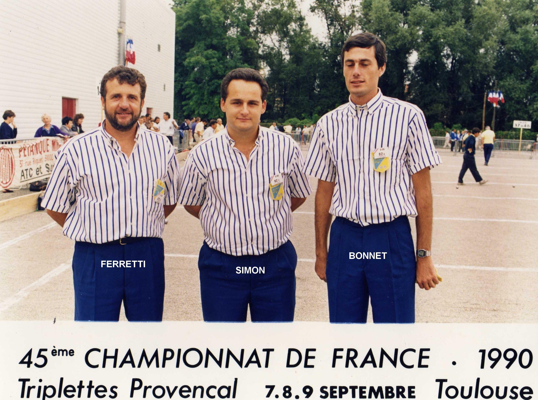 1er France triplettes au Jeu Provençal en 1990 perdu en 1/8 contre BIEL - GOURRAT - LAJARIGE du 30