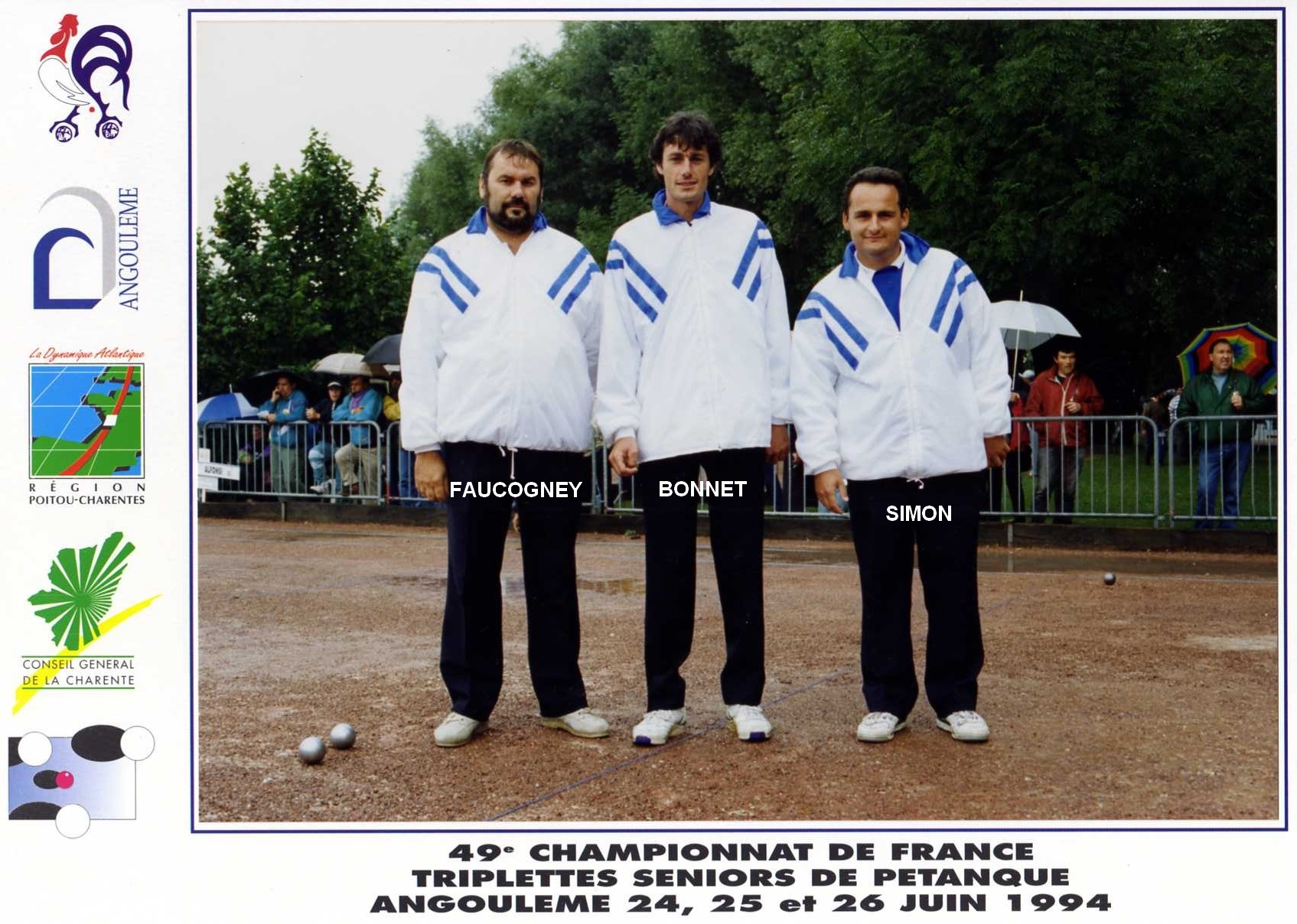 3ème France triplettes à ANGOULEME en 1994 perdu en 1/64ème contre l'équipe MAIRE-NAUD-BONNET (79)