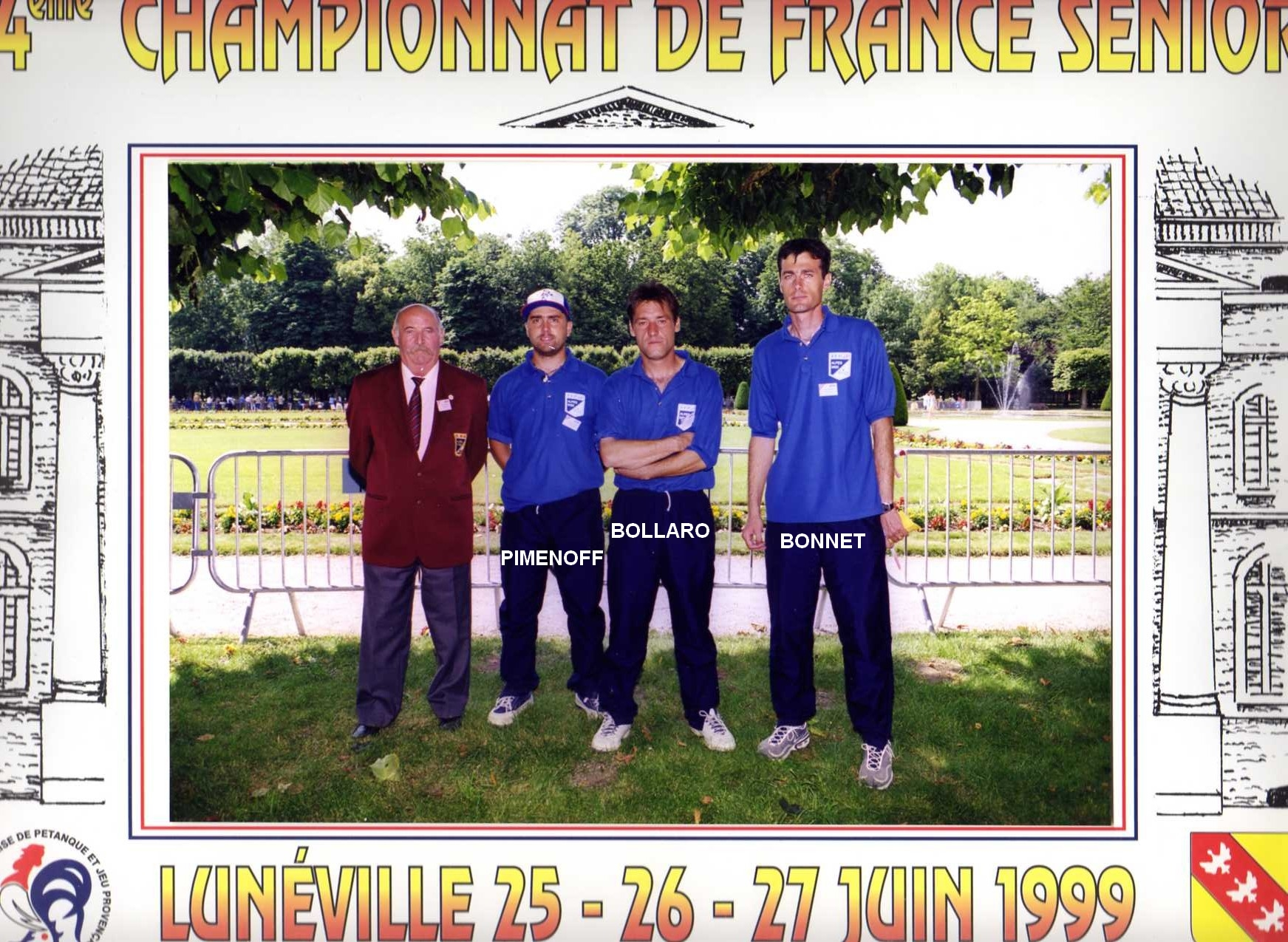 4ème France triplettes à LUNEVILLE en 1999 perdu en 1/64ème contre DATH - AUREJAC - TRIBOUT du 02
