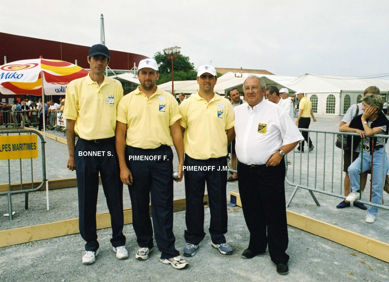 5ème France triplettes à SOUSTONS en 2002 perdu au barrage des poules  contre JANKOWSKI - SCHIMIZZI - MINNITI du 71